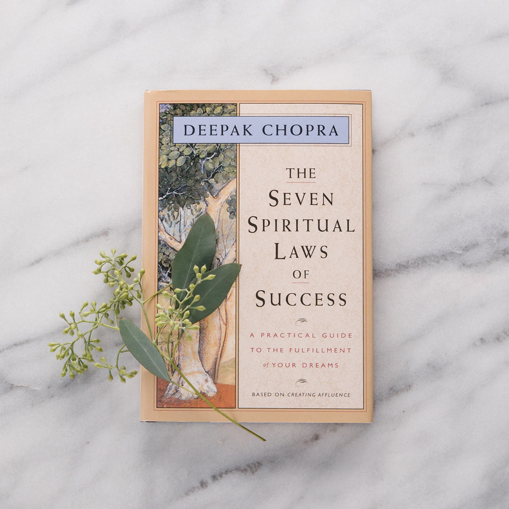 Seven Spiritual Laws of Success by Deepak Chopra