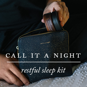 Call It A Night Restful Sleep Kit