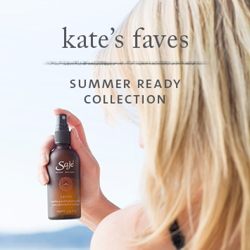 Kate's Faves Summer Ready Collection