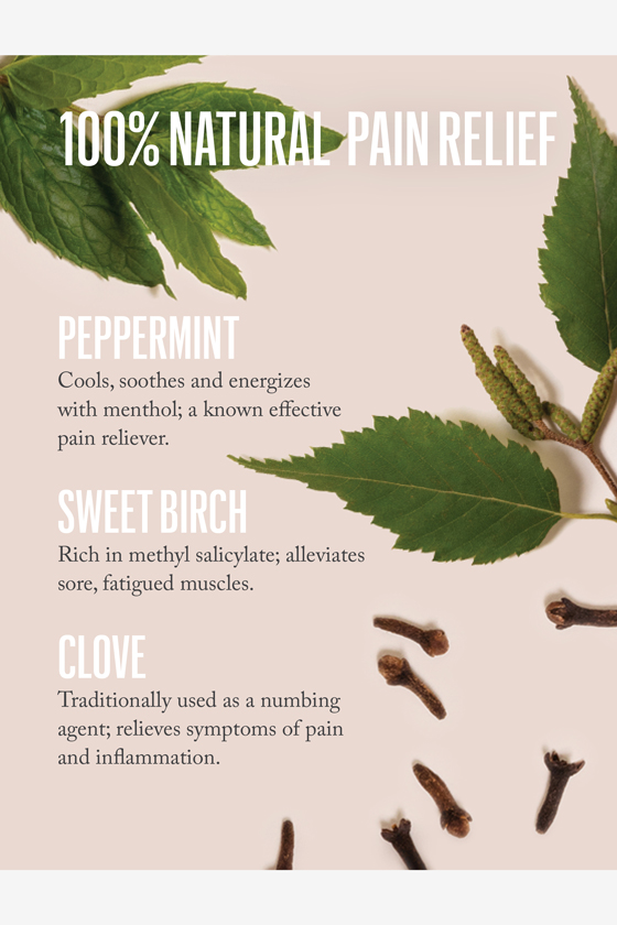 100% Natural Pain Relief with peppermint, sweet birch, and clove