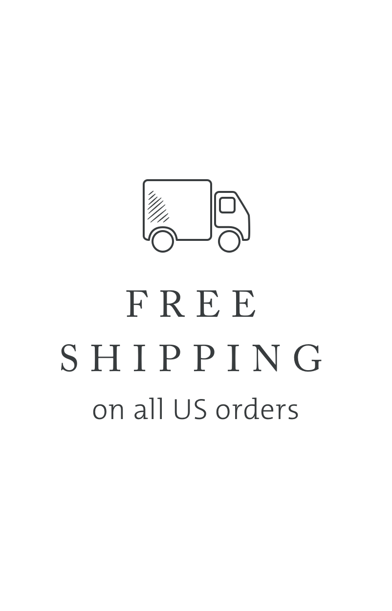 Enjoy Free Shipping on all U.S. orders