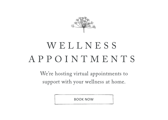Wellness Appointments - we're hosting virtual wellness appointments to support with your wellness at home