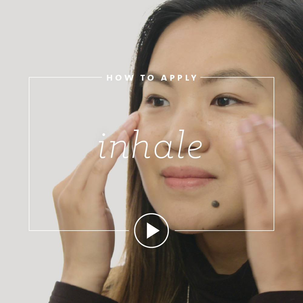 How to Apply Inhale