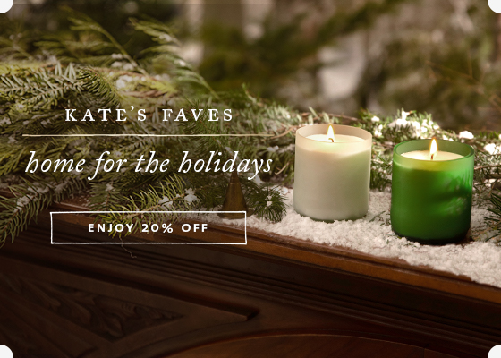 Kate's Faves - Holiday home candles