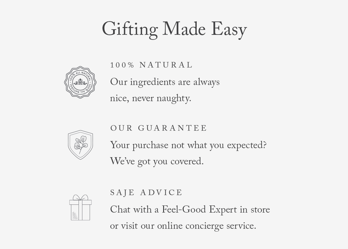 Gifting Made Easy 100% Natural Our Gaurantee Saje Advice
