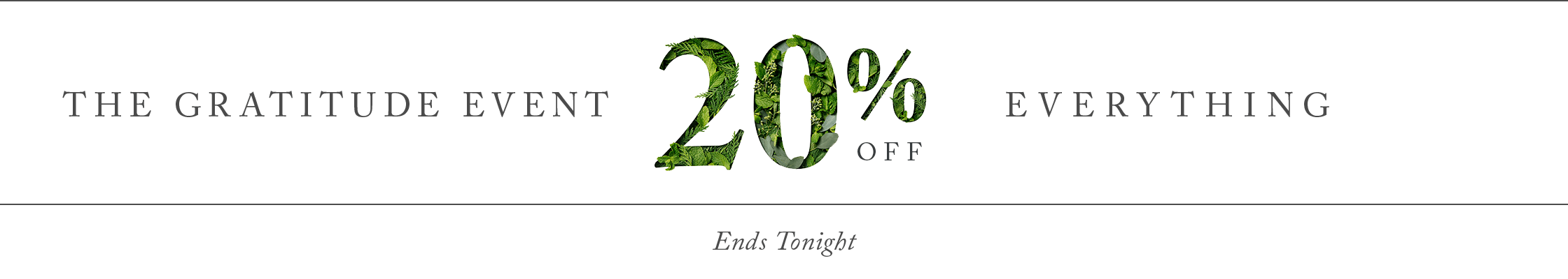 The Gratitude Event 25% off everything