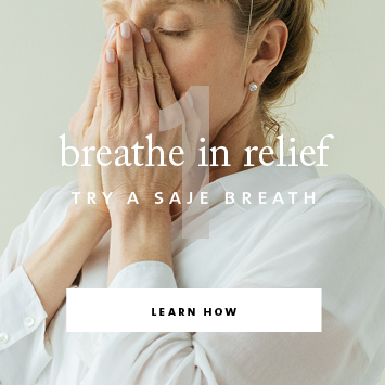 Step One - breathe in relief with a saje breath